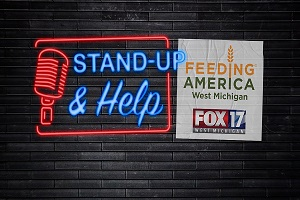 Stand-Up & Help Feeding America West Michigan and FOX 17