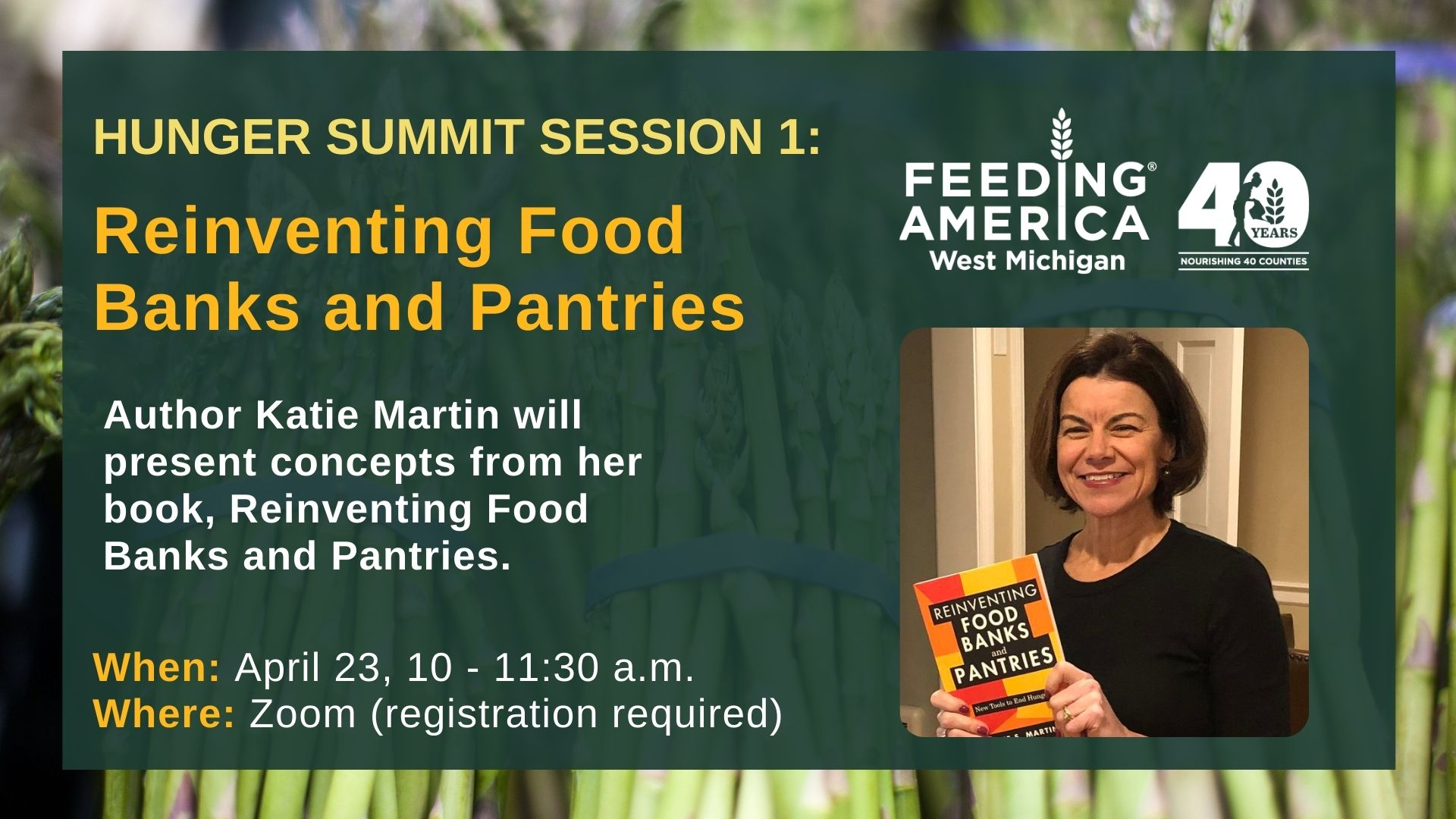 Hunger Summit Session 1 - Reinventing Food Banks and Pantries - Author Katie Martin will present concepts from her book, Reinventing Food Banks and Pantries - Watch On Youtube