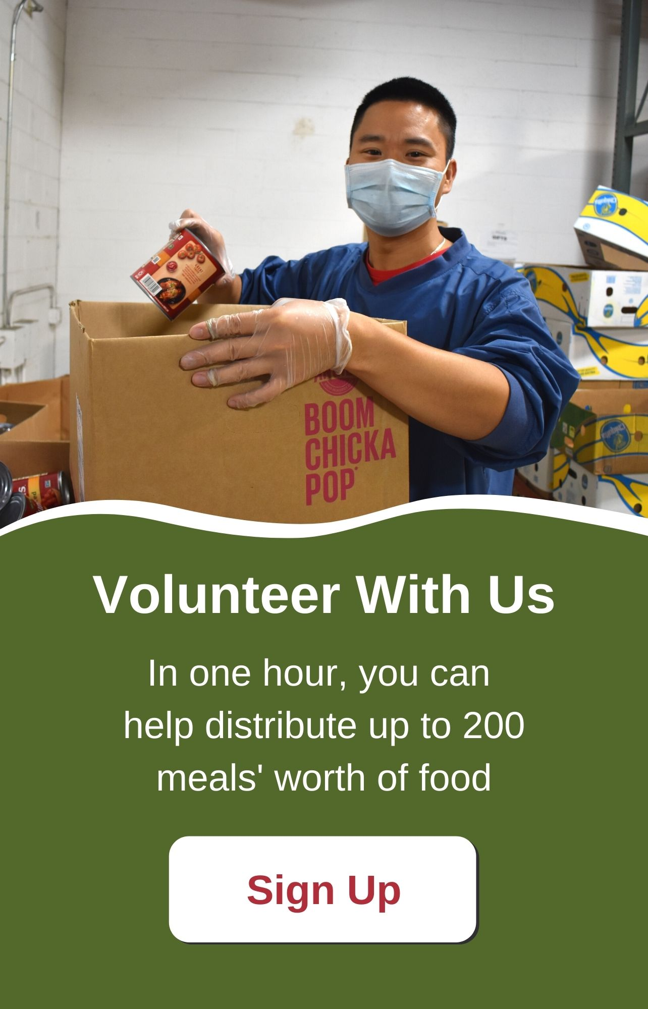Volunteer with us. In one hour, you can help distribute up to 200 meals' worth of food. Sign up.